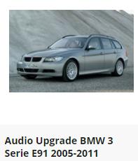 Audio Upgrade BMW 3 Serie E91 2005-2011